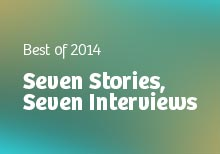 Seven Stories, Seven Interviews