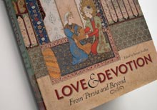 Love & Devotion: From Persia and Beyond