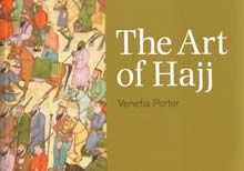 The Art of Hajj by Venetia Porter
